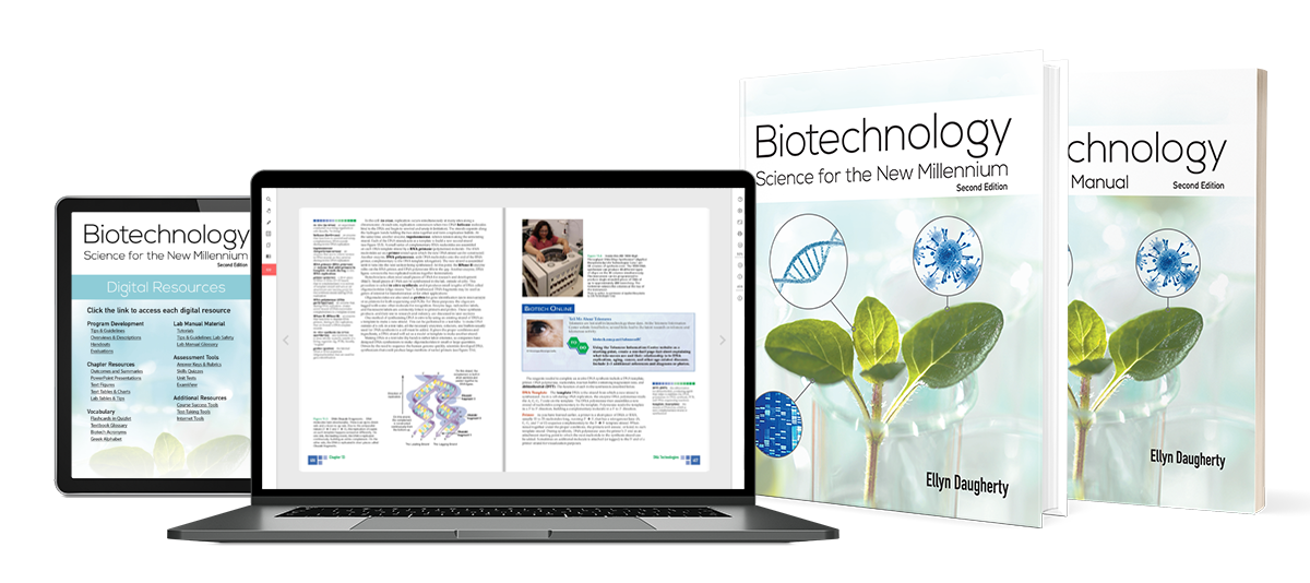 Biotechnology: Science for the New Millenium second edition textbook, lab manual, and digital resources